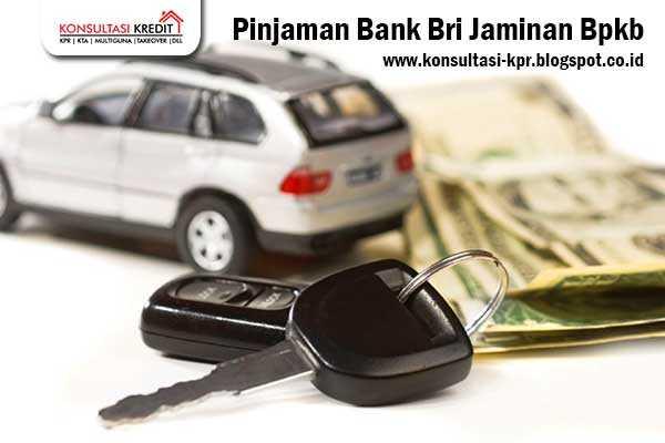 Pinjaman-Bank-Bri-Jaminan-Bpkb