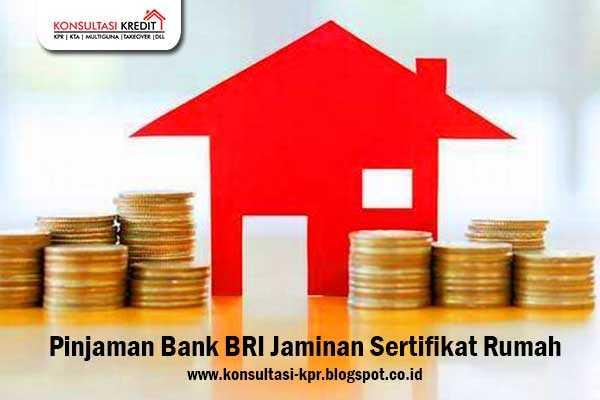 Pinjaman-Bank-Bri-Jaminan-Sertifikat-Rumah