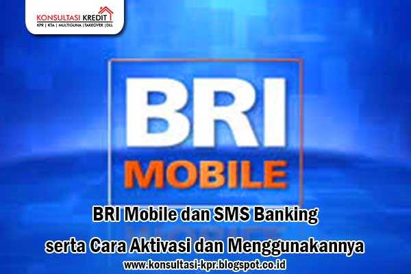 BRI-Mobile-dan-SMS-Banking-serta-Cara-Aktivasi-dan-Menggunakannya