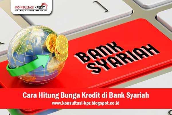 Cara-Hitung-Bunga-Kredit-di-Bank-Syariah