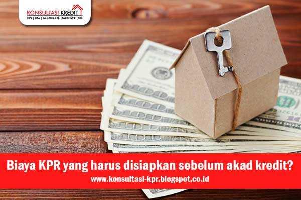 1. Biaya-KPR-yang-harus-disiapkan-sebelum-akad-kredit