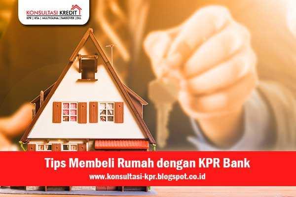 1. Tips-Membeli-Rumah-dengan-KPR-Bank