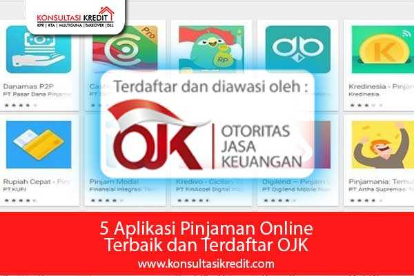 5 Aplikasi Pinjaman Online Terbaik Dan Terdaftar Ojk Konsultasi