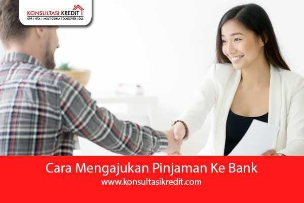 7.-Cara-Mengajukan-Pinjaman-Ke-Bank